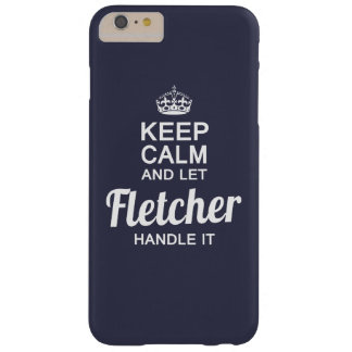 Let Fletcher handle it Barely There iPhone 6 Plus Case