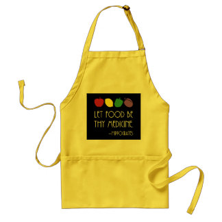 Let Food Be Thy Medicine Hippocrates quote colors Standard Apron