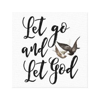 Let go and let God scripture bible quote art Canvas Print