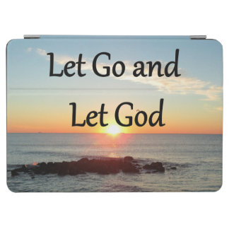 LET GO AND LET GOD SUNRISE PHOTO iPad AIR COVER