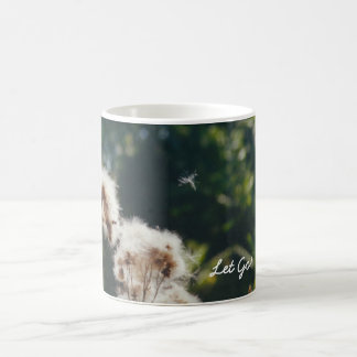 Let Go! Coffee Mug
