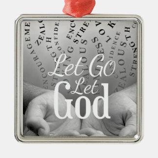 Let Go Let God Ornament
