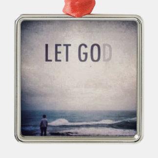 Let God Christmas Ornament