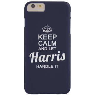 Let Harris handle it Barely There iPhone 6 Plus Case