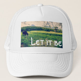 Let it be trucker hat at cow and ranch