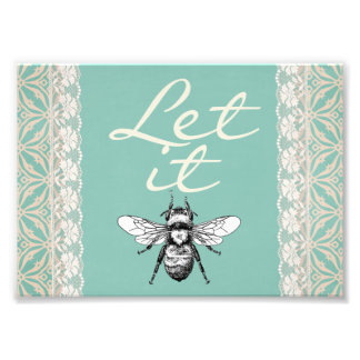 "Let It ""BEE"" Photo"