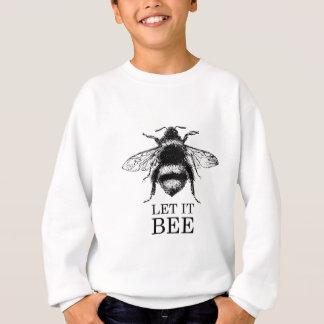 Let It Bee Vintage Nature Bumble Bee Sweatshirt