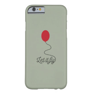 Let it fly balloon Ziw7l Barely There iPhone 6 Case