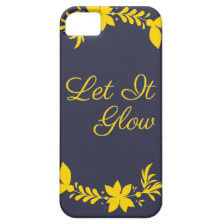 Let It Glow Barely There iPhone 5 Case