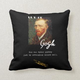Let It Gogh Vincent Van Gogh Quote Saying Portrait Cushion