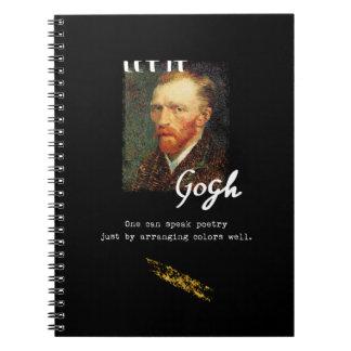 Let It Gogh Vincent Van Gogh Quote Saying Portrait Notebook