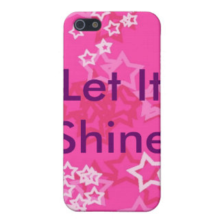 Let It Shine Cases For iPhone 5