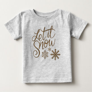 Let It Snow Baby T-Shirt