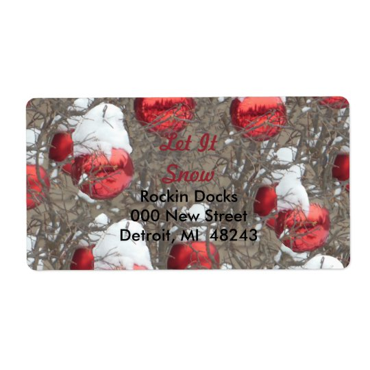 Let It Snow Bright Red Ornaments Shipping Label