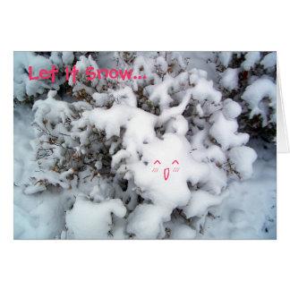 Let It Snow... Card