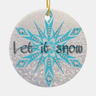 Let it snow Christmas decoration