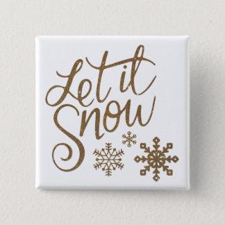 Let It Snow Christmas Square Button