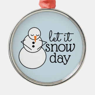 Let it Snow Day Christmas Ornament