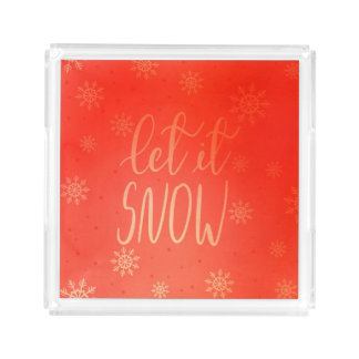 Let It Snow Handwritten Script Bright Red Acrylic Tray
