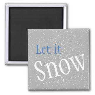 Let it Snow Magnets
