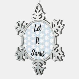 Let It Snow Snowflake Ornament