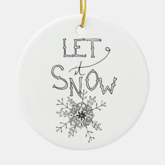 Let It Snow - Winter Christmas | Ornament