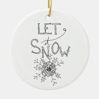 Let It Snow - Winter Christmas | Ornament