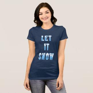 Let It Snow Winter Christmas Snowy Text Art T-Shirt