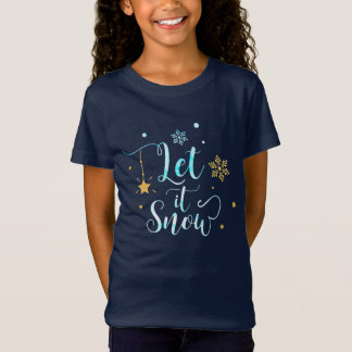 Let it Snow. Winter Snowflakes. Calligraphy Art T-Shirt