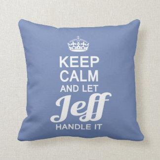 Let Jeff handle it! Cushion