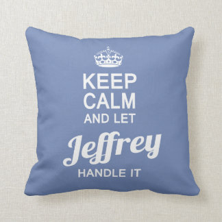 Let Jeffrey handle it! Cushion