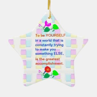 Let KIDS be KIDS : Wisdom words BE YOURSELF Christmas Ornaments
