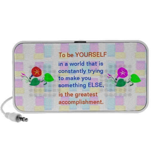 Let KIDS be KIDS : Wisdom words BE YOURSELF iPod Speaker