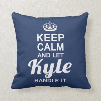 Let Kyle handle It! Cushion