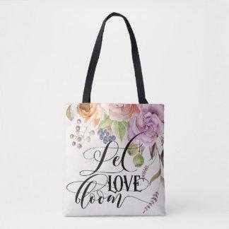 Let Love Bloom Tote Bag