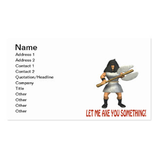 Let Me Axe You Something Pack Of Standard Business Cards