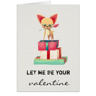 Let Me Be Your Valentine   Valentines Day Card