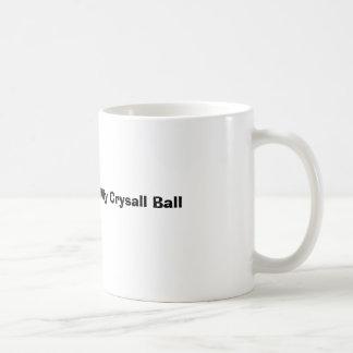 Let Me Consult My Crysall Ball Basic White Mug