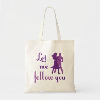 Let Me Follow You Canvas Bag