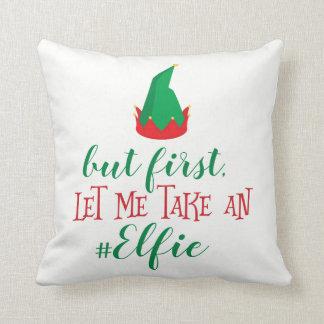 Let Me Take An Elfie Christmas Cushion