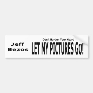 Let My Pictures Go! Bumper Sticker