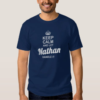 Let Nathan handle it! Shirt