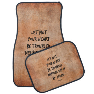Let not your heart be troubled bible verse car mat