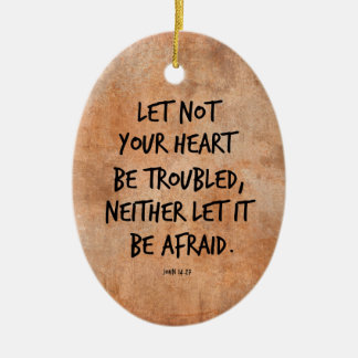Let not your heart be troubled bible verse christmas tree ornaments