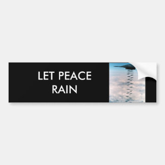 Let Peace Rain Bumper Sticker