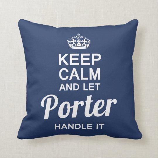 Let Porter handle It! Cushion