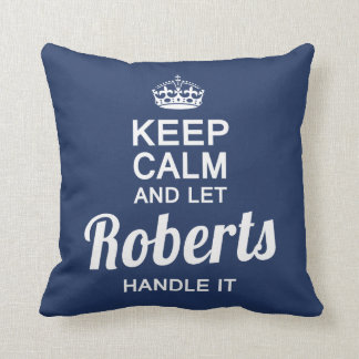 Let  ROBERTS handle It! Cushion