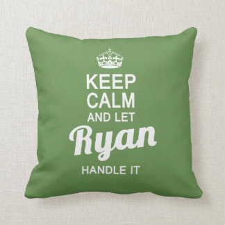 Let Ryan handle it! Cushion