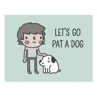 Let's Go Pat A Dog Postcard