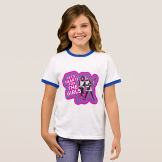 LET'S HEAR IT FOR THE GIRLS RINGER T-Shirt
